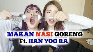 Video Makan NASI GORENG Ft. HAN YOO RA | SunnyDahye MP3, 3GP, MP4, WEBM, AVI, FLV September 2018