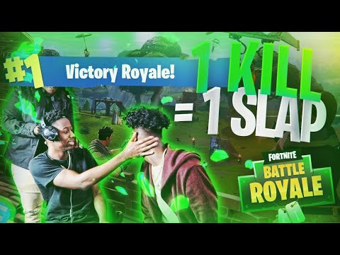 1 KILL = 1SLAP TO THE FACE FORTNITE BATTLE ROYAL*HES MAD*
