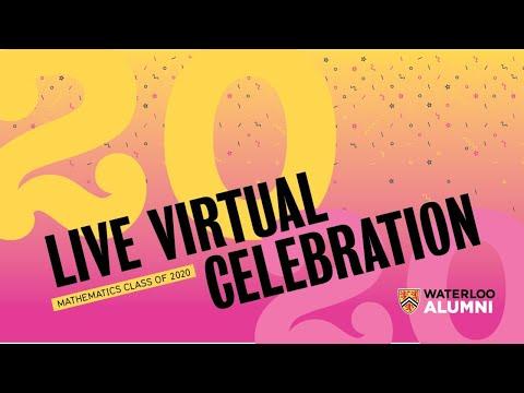 Fall 2020 Faculty of Mathematics Live Virtual Celebration