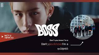 Video [Karaoke-Thaisub] BOSS - NCT U(엔시티 유) MP3, 3GP, MP4, WEBM, AVI, FLV Maret 2018
