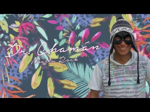 Mattu Rock - Doctor Chamán (Lyric Video)