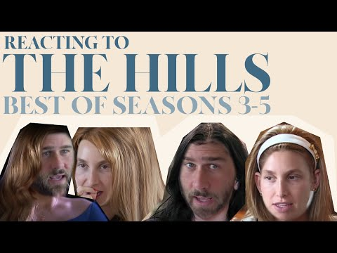 Reacting to 'THE HILLS'   Best of Seasons 3-5   Whitney Port