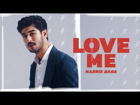 Harris Baba - Love Me (Official Music Video)