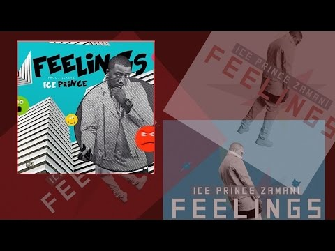 Ice Prince - Feelings (OFFICIAL AUDIO 2015)