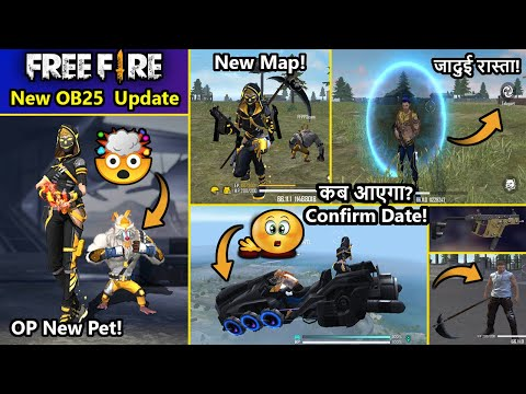Free Fire New Update Full Details | Free Fire OB25 Update Date | New Map | New Pet & Many More