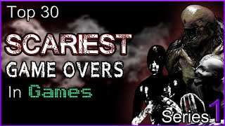 Video Top 30 Scariest Game Overs In Games SERIES 1 MP3, 3GP, MP4, WEBM, AVI, FLV Juni 2019