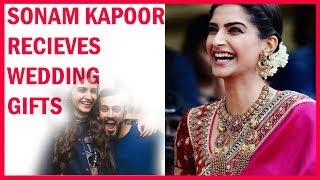 Video Sonam Kapoor Recieves Wedding Gifts MP3, 3GP, MP4, WEBM, AVI, FLV Mei 2018