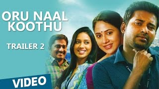 Oru Naal Koothu Tamil Movie Official Trailer 2 - Dinesh, Mia George