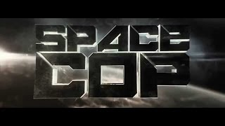 The new Movie - Space Cop 2016 in Link