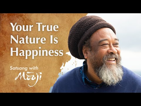 Mooji Video: Your True Nature Is Happiness
