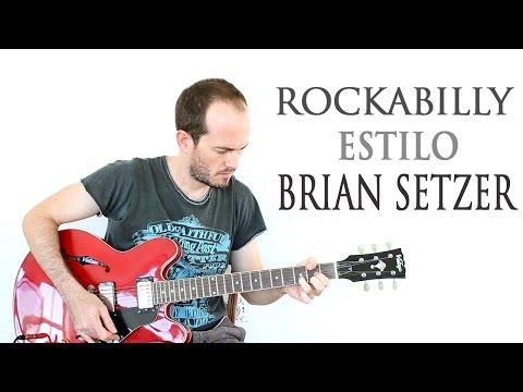Cómo tocar Rockabilly estilo Brian Setzer – Guitarra eléctrica