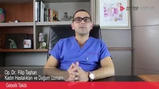 Op.Dr. Filip Taşhan - Gebelik Takibi