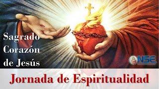Sagrado Corazón de Jesús - JORNADA DE ESPIRITUALIDAD