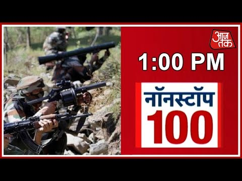 Security Forces Give Befitting Reply To Pak's Provocation | Nonstop 100