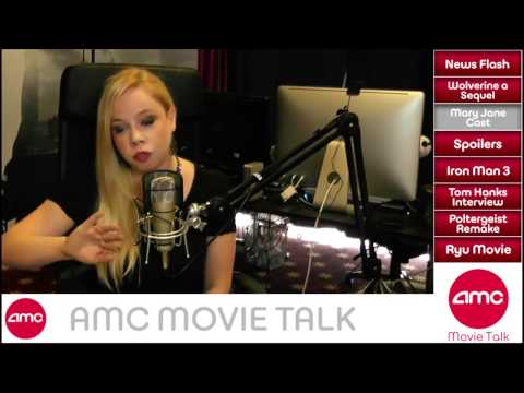 AMC Movie Talk Ep 22 - Wolverine, Iron Man 3, Mary Jane Cast, What's a Spoiler