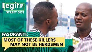 Fasoranti: Most of these killers may not be herdsmen| Legit TV