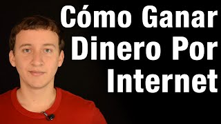 Video: Cómo Ganar Dinero REAL Por Internet
