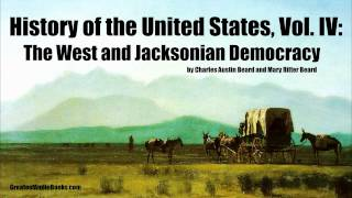 HISTORY OF THE UNITED STATES Volume 4 - FULL AudioBook