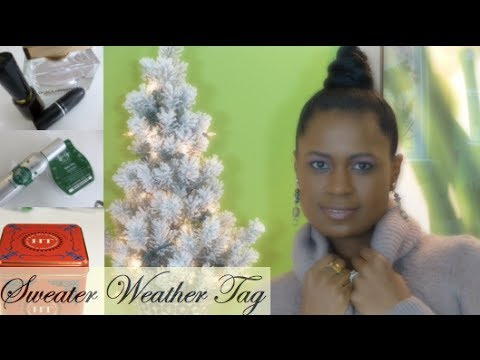 sweater weather - Sweater Weather Tag Video. In this video I complete the sweater weather tag. I was tagged by Jen from OrganizedLikeJen & The Busy Bee Buzz: http://www.youtub...