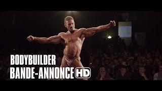 Bodybuilder   La Bande Annonce