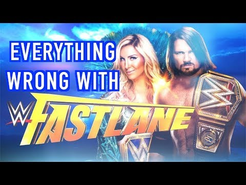 Episode #319: Everything Wrong With WWE Fastlane 2018