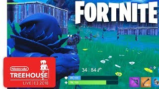 Fortnite Gameplay - Nintendo Treehouse Live  E3 2018