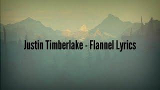 Video Justin Timberlake - Flannel (Lyrics) MP3, 3GP, MP4, WEBM, AVI, FLV September 2018