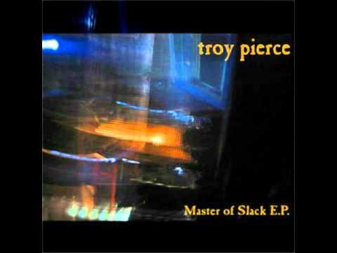Troy Pierce - Dosenoeffner