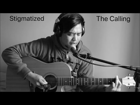 The Calling - Stigmatized Acoustic Cover