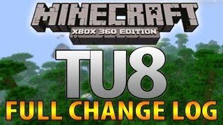 """Minecraft (Xbox 360) - TU8 - FULL CHANGELOG LIST """"Title Update 8"""""""