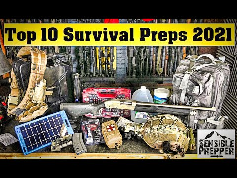 Top 10 Survival Preps for 2021