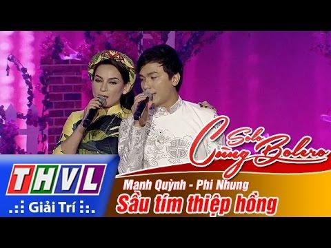 Sầu tím thiệp hồng - Mạnh Quỳnh, Phi Nhung