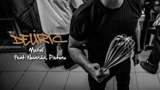 Deliric - Metal [feat. Nwanda, Pietonu]