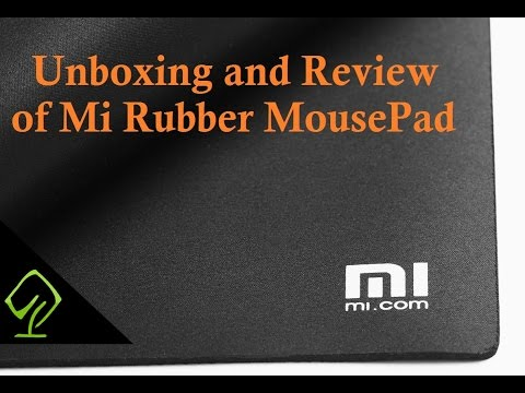 Unboxing and Review of MI Rubber Mouse Pad