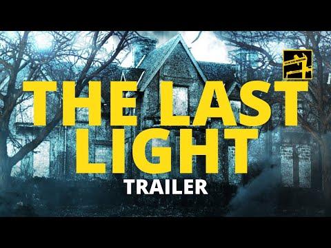 The Last Light (2011 Trailer)