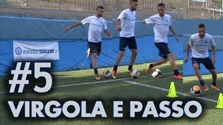 FINTA # 5 - VIRGOLA E PASSO OLTRE IL PALLONE (Bale, Neymar, Cuadrado)