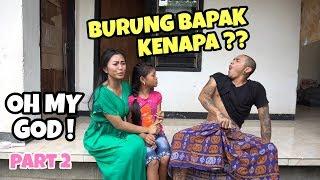 Video BURUNG BAPAK KENAPA ?? OH MY GOD part 2 MP3, 3GP, MP4, WEBM, AVI, FLV Januari 2019