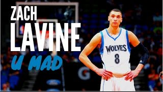 Zach Lavine Dunk Mix - U Mad - Vic Mensa feat. Kanye West - 2016/2017[HD]