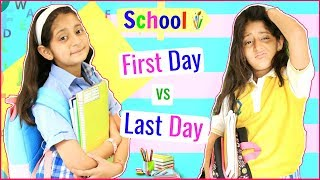 SCHOOL Life - FIRST Day vs LAST Day .. | #Fun #Sketch #RolePlay #Anaysa #MyMissAnand