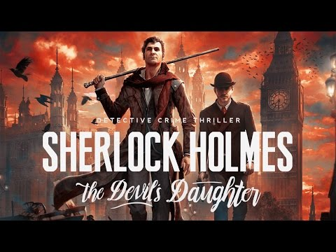 Sherlock Holmes The Devil's Daughter : A Primeira Meia Hora