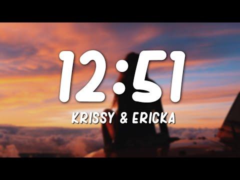Krissy & Ericka - 12:51 (Lyrics)