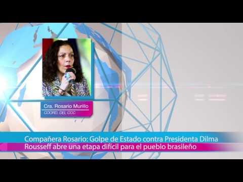 Compañera Rosario: Golpe de Estado contra Presidenta Dilma Rousseff abre una etapa difícil para el pueblo brasileño
