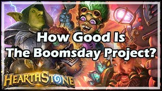 How Good Is The Boomsday Project? - Boomsday / Hearthstone