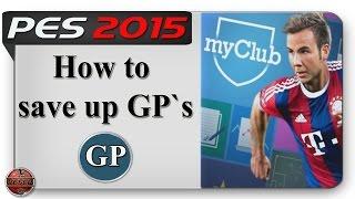 MyClub PES 2015 How To Save  GP