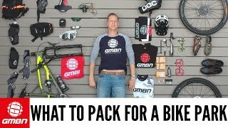 Video What To Pack For A Bike Park | Mountain Bike Kit & Equipment MP3, 3GP, MP4, WEBM, AVI, FLV Agustus 2017