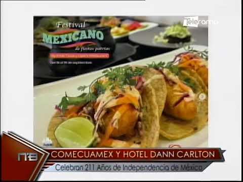 Comecuamex y hotel Dann Carlton celebran 211 años de independencia de México