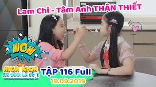 Gia đình là số 1 Phần 2 | Tập 116 Full: Lam Chi - Tâm Anh THÂN THIẾT sau khi Lam Chi bị bạn BẮT NẠT