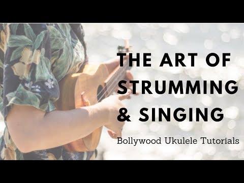 Video The Art Of Strumming & Singing Together | Easy Ukulele Tutorial(HINDI) download in MP3, 3GP, MP4, WEBM, AVI, FLV January 2017