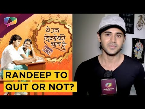 Randeep Rai Opens Up On Quitting Yeh Un Dino Ki Ba