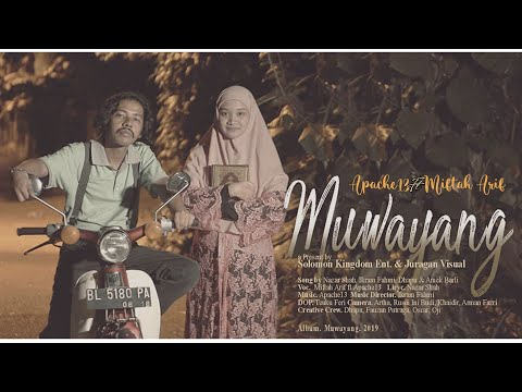 MUWAYANG - MIFTAH ARIF FT APACHE13 | OFFICIAL CLIP VIDEO